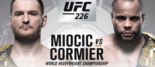 UFC 226 Stipe Miocic vs. Daniel Cormier